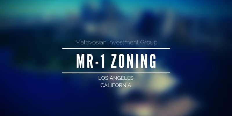 MR1 Zoning - Los Angeles, CA