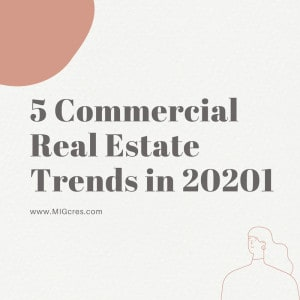 5 commercial real estate trends in 2021