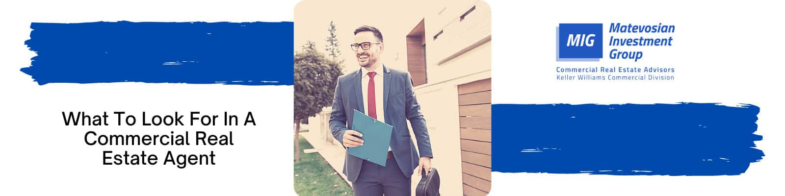 What to look for in a commercial real estate agent?